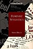 Feminist Stylistics (Interface Series)