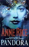 Anne Rice Pandora: New Tales of the Vampires
