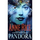 Pandora: New Tales of the Vampiresby Anne Rice