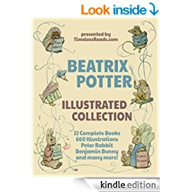 Beatrix Potter Illustrated Collection: 22 Books, 660 Illustrations, Peter Rabbit, Benjamin Bunny and Many More!