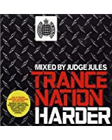 Trance Nation Harder - Mixed By Judge Jules