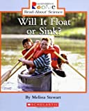 img - for Rookie Read-About Science: Will It Float or Sink?: Physical Science by Melissa Stewart (Aug 1 2006) book / textbook / text book