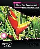 Foundation iPhone App Development: Build An iPhone App in 5 Days with iOS 6 SDK