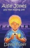 img - for Alfie Jones and the Missing Link (Alfie Jones Series Book 3) book / textbook / text book