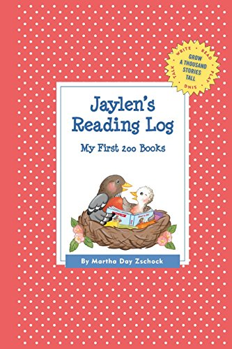 Jaylen's Reading Log: My First 200 Books (Gatst) (Grow a Thousand Stories Tall)
