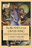 The Island of the Grass King: The Further Adventures of Anatole (0152390839) by Willard, Nancy