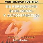 Mentalidad Positiva [Be Positive] | Barrie Konicov