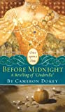 Before Midnight: A Retelling of Cinderella (Once Upon a Time (Mass Market))