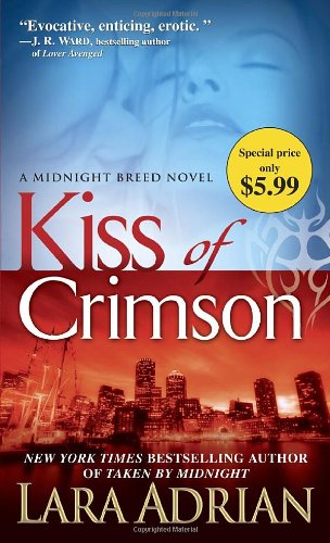 Kiss of Crimson (Midnight Breed Series)