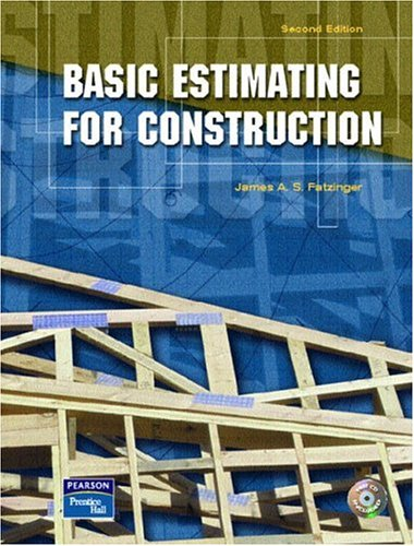 Basic Estimating for Construction (2nd Edition) - Prentice Hall - 0131119133 - ISBN:0131119133