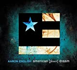 american [fever] dream by Aaron English (2013-05-04)