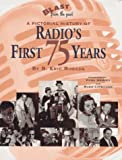 Blast from the Past: A Pictorial History of Radio's First 75 Years