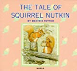 The Tale of Squirrel Nutkin (Beatrix Potter Library) (074981859X) by Beatrix Potter