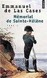 Le m�morial de Sainte-H�l�ne par Emmanuel de Las Cases