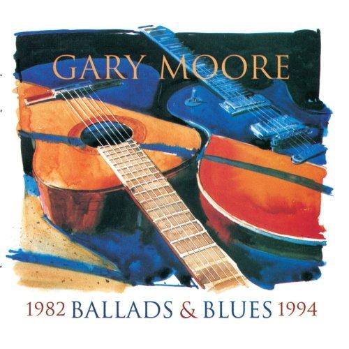 Gary Moore - Blues & Ballads (CD2) - Zortam Music