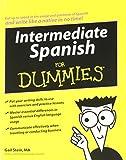 Intermediate Spanish For Dummies (0470184736) by Stein, Gail