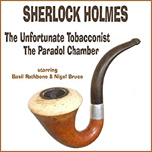 The Unfortunate Tobacconist and The Paradol Chamber Radio/TV Program