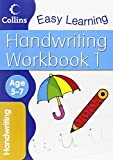 Handwriting Workbook 1: Age 5-7 (Collins Easy Learning Age 5-7) Karina Law