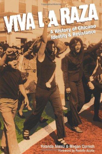 Viva La Raza: A History of Chicano Identity and Resistance