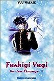 echange, troc Yuu Watase - Fushigi Yugi, n° 5 : Un jeu étrange