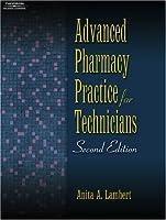Advanced Pharmacy Practice for Technicians by Lambert