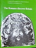 The Romans Discover Britain Pupil's book: Book 1 (Cambridge School Classics Project) (0521282179) by Cambridge School Classics Project