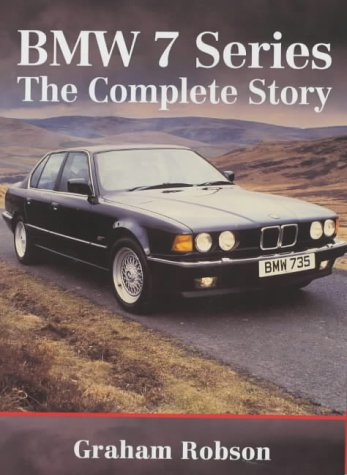 BMW 7 Series: The Complete Story (Crowood AutoClassic)