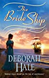 The Bride Ship (Harlequin Historical) (0373293879) by Hale,Deborah