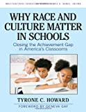 img - for Why Race and Culture Matter in Schools: Closing the Achievement Gap in America's Classrooms (Multicultural Education (Cloth)) book / textbook / text book