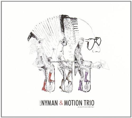 Michael Nyman & Motion Trio : In Re Don Giovanni