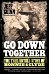 Go Down Together: The True, Untold St...
