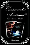 Exotic And Irrational: Opera in Denver-1879-2006 (0974959782) by Young, Allen