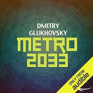 Metro 2033 Audiobook by Dmitry Glukhovsky Narrated by Rupert Degas