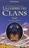 La guerre des clans - Le pouvoir des étoiles, tome 3 : Exil par Hunter