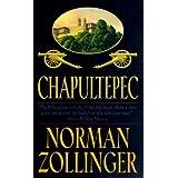Chapultepec ~ Norman Zollinger