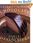 Celebrate with Chocolate: Totally Ove...