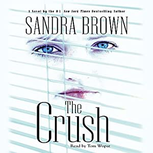 The Crush - Sandra Brown