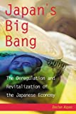 img - for Japan's Big Bang: The Deregulation and Revitalization of the Japanese Economy book / textbook / text book