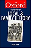 img - for The Oxford Dictionary of Local and Family History book / textbook / text book