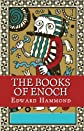 The Books of Enoch: The Complete Set: 1 Enoch (Ethiopic Enoch), 2 Enoch (Slavonic Secrets of Enoch) the Extended Version, 3 Enoch (Hebrew Book of Enoc