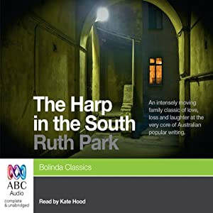 The Harp in the South | [Ruth Park]