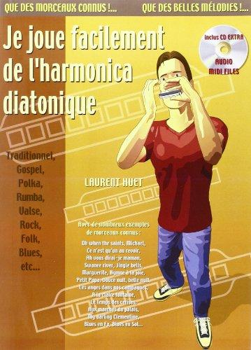 Je Joue Facilement de l'Harmonica Diatonique (+ 1 CD)