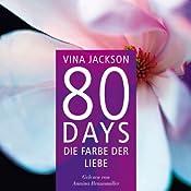 80 Days: Die Farbe der Liebe (80 Days 6) | Vina Jackson