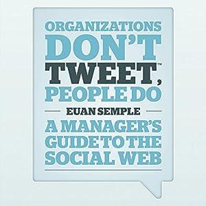 Organisations Don't Tweet, People Do Audiobook