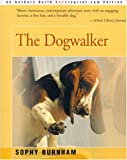 The Dogwalker (0595129390) by Burnham, Sophy