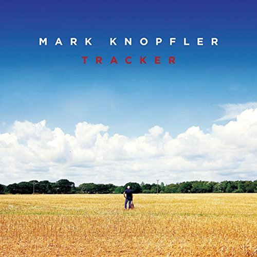 Mark Knopfler - Tracker (Sampler) - Zortam Music