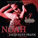 Noah: Nightwalkers Series, Book 5