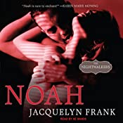 Noah: Nightwalkers Series, Book 5 | Jacquelyn Frank