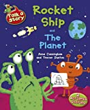 Anna Cunningham Talk A Story: Rocket Ship / The Planet