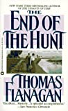The End of the Hunt (Irish Trilogy, Book 3) (0446360465) by Flanagan, Thomas